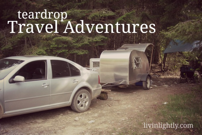 Teardrop Travel Teardrop Travel Adventures