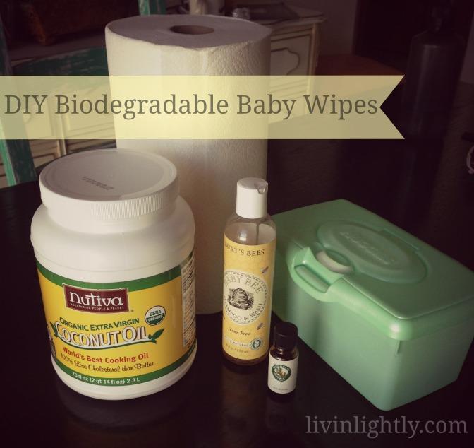 Homemade Biodegradable Baby Wipes Livin Lightly